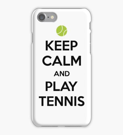 Keep Calm and Play Tennis iPhone Case/Skin