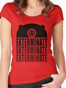 EXTERMINATE EXTERMINATE EXTERMINATE Women's Fitted Scoop T-Shirt