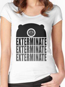 EXTERMINATE EXTERMINATE EXTERMINATE Women's Fitted Scoop T-Shirt