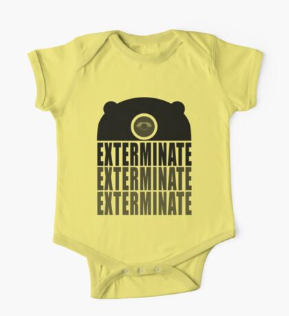 EXTERMINATE EXTERMINATE EXTERMINATE One Piece - Short Sleeve