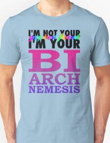 Bisexual Arch Nemesis Unisex T-Shirt