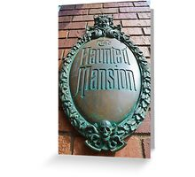 Haunted Mansion sign Greeting Card