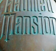Haunted Mansion sign Sticker