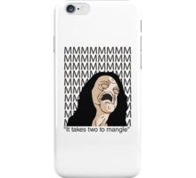 """It takes two to mangle"" iPhone Case/Skin"