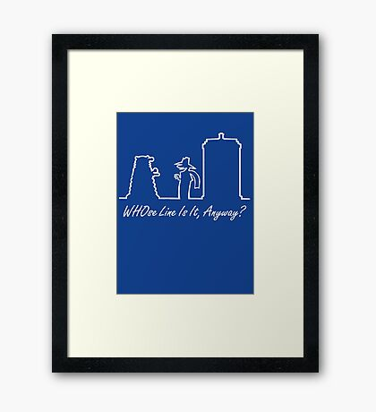 WHOse Line Is It, Anyway? Framed Print