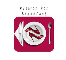 """fashion for Breakfast"" by GìGì Buccarella"