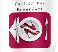 """fashion for Breakfast"" Poster"