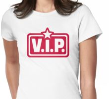 V.I.P. very important Person Womens Fitted T-Shirt