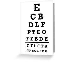 Eye chart test Greeting Card