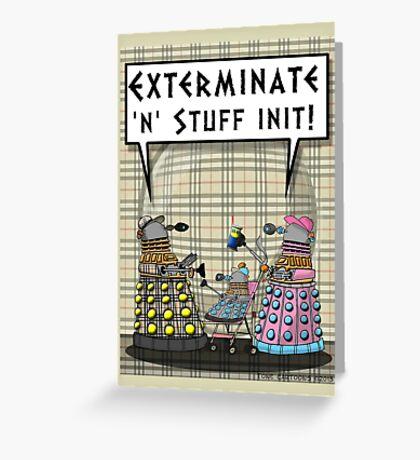 Chav Daleks Greeting Card
