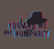 You and Me and Humprey by senega