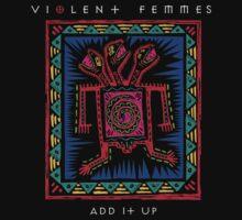Violent Femmes by Coruscant