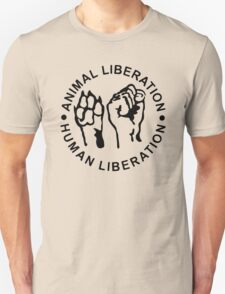 Animal Liberation Human Liberation Unisex T-Shirt