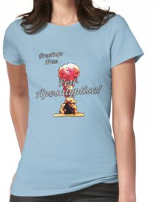 Greetings From Post-Apocalyptica!!! Womens Fitted T-Shirt