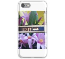 Exit with Grace iPhone Case/Skin