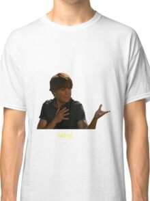 why Classic T-Shirt
