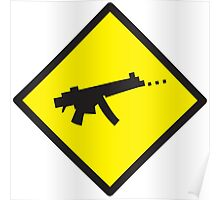 Yellow WARNING sign digital gamer machine gun Poster