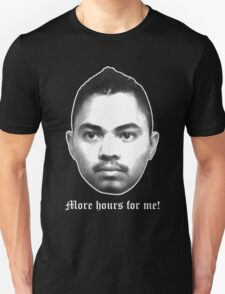 More Hours For Me T-Shirt