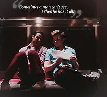 Glee: Sometimes A Man Can't See, When He Has It All by DareBearEfron