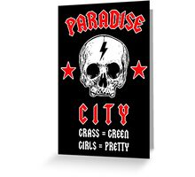 Paradise City - Inspired by Guns 'n' Roses Greeting Card