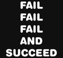 Fail to Succeed by TroubleTees