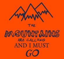 the mountains are calling and I must go Kids Clothes
