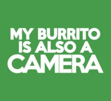 My burrito is also a camera Kids Clothes