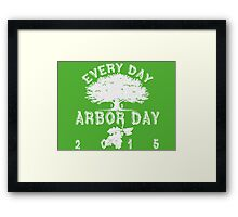 Every day is Arbor Day (white) Framed Print