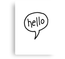 hello speech bubble Canvas Print