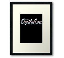 Destroy Capitalism Framed Print