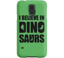 I Believe In Dinosaurs (little dinosaurs) Samsung Galaxy Case/Skin