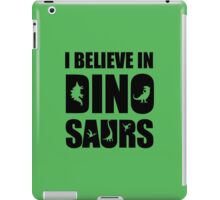 I Believe In Dinosaurs (little dinosaurs) iPad Case/Skin