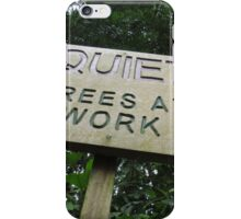Quiet Trees At Work iPhone Case/Skin