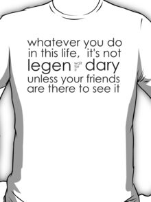 awesome friends. T-Shirt