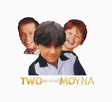 Two and a Half Moyna Unisex T-Shirt