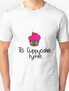 Tis Cuppycake tyme. T-Shirt