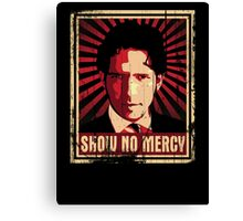 Show No Mercy poster - distressed Canvas Print