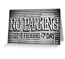 No Parking Graffiti Greeting Card
