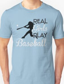 Real girls play baseball Unisex T-Shirt