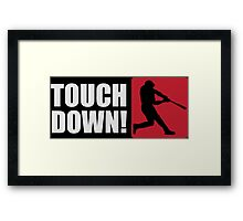 Touch down! Framed Print