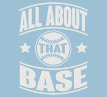 All about that base Kids Tee