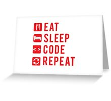 Eat Sleep Code Repeat  Greeting Card