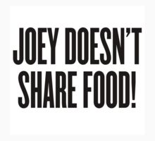 Joey Doesn't Share Food! by ARTP0P