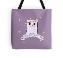 Sarcasm Cat Tote Bag