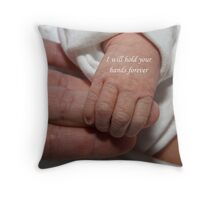 I will hold your hands forever Throw Pillow