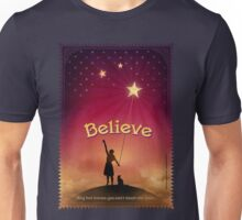 Believe Unisex T-Shirt