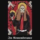 In Rememberance Of by Matthew Hogan