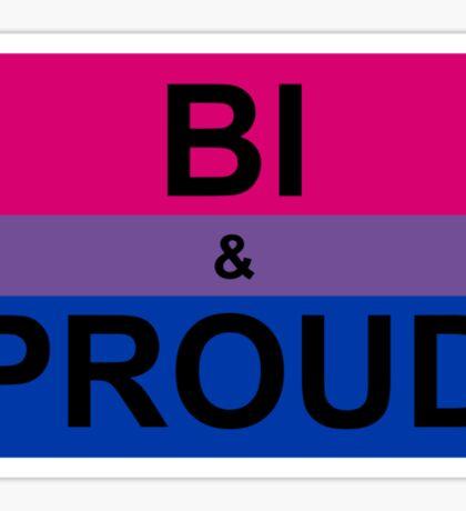Bi & PROUD Sticker