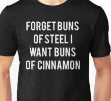 Buns Of Cinnamon Unisex T-Shirt