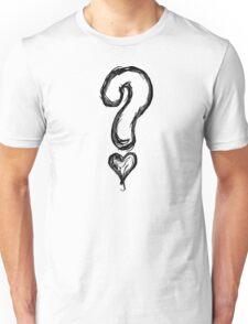 question love? Unisex T-Shirt